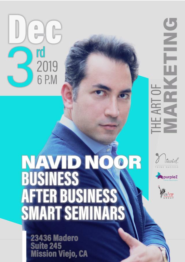 Navid Noor the art of marketing seminar Orange County